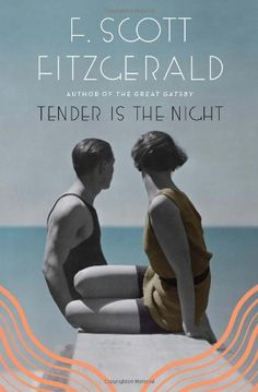 Tender Is the Night by F. Scott Fitzgerald,http://www.amazon.com/dp/068480154X/ref=cm_sw_r_pi_dp_Vzr7sb1H7Y70G17Y
