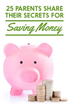 25 Parents Share Their Secrets For Saving Money #SaveMoney, Saving Money Tips