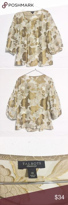Sheer Gold Floral Blouse This gorgeous gold and sheer fabric is the perfect way to add a little shine to your ensemble! Talbots Tops Blouses