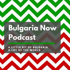 Bulgaria Now Podcast is the weekly talk show on business, living, and travel in Bulgaria. Join me, Lance Nelson, and my guests, on what's hot in Bulgaria. There's never a dull moment in BG.  This show