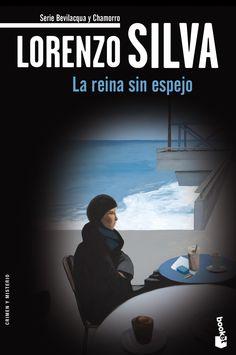 La Reina sin espejo / Lorenzo Silva