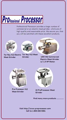 Professional Processor provides a large number of commercial or an electric meat grinder, which are of high quality and reasonable price. We assure you, that you will be satisfied with these excellent products.