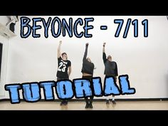 BEYONCE - 7/11 Dance TUTORIAL | @MattSteffanina Choreography (How To: Hip Hop) - YouTube