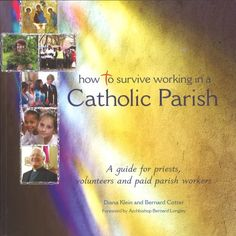 If you do voluntary work in a parish, if you are a priest, a seminarian or a parish employee - or if you are thinking about working in a parish - this book will help you understand how Catholic parishes work, how parish life is organised and what it's like to work in them. Here is a practical and user-friendly guide to surviving (and thriving) in a Catholic parish.
