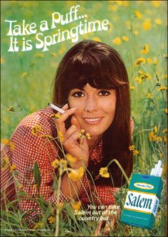 Happy Springtime. 1969                         One thing I certainly don't miss about The Good Old Days are all the cigarette ads!