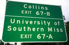 Today marks 67 Days until Kickoff in The Rock! For today's photo we have Exit 67 off of I-59 which brings you to The University of Southern Mississippi. #RiseToTheTop!