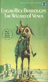 The Wizard of Venus (1970)  (The fifth book in the Venus series)  A novel by Edgar Rice Burroughs