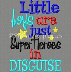 Little boys are super heroes in disguise 5x7