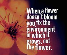 Children are like flowers