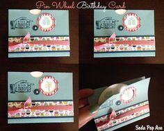 Pin Wheel Birthday Card - so clever. www.SodaPopAve.com