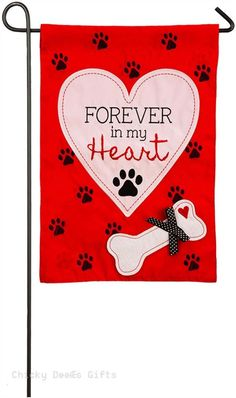 Evergreen Applique Garden Flag Forever In My Heart Pet Memorial 168662 dog