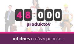 Dnes sme dosiahli ďalšiu významnú métu!  Od dnes nájdete u nás v ponuke viac ako 48.000 produktov, ktoré môžete kúpiť.  #produkty #kúpiť