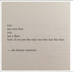 The beauty that is you.