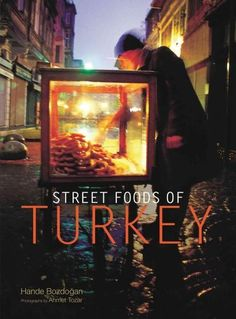 Street Foods of Turkey