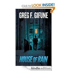 House of Rain  Greg F. Gifune $2.99 or #free with Prime #books