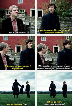 "haha i love Sherlock here, it's like he goes ""Yes, i feel the same!"" and finally he's understood by john for once and then he sees the look on Johns face and goes ""Oh, you mean it's actually Christmas"" and goes back to his own world haha Sherlock Holmes Bbc, Sherlock Fandom, Sherlock Quotes, Sherlock John, Jim Moriarty, Mrs Hudson, Sherlolly, Benedict Cumberbatch Sherlock, 221b Baker Street"