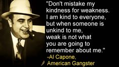 Al Capone was an ESTP but this quote fits the INFJ door slam. Description from nl.pinterest.com. I searched for this on bing.com/images