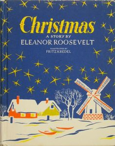 As a lover of children's books, especially vintage ones, I was delighted to find out that beginning in the 1930s, Eleanor Roosevelt (October 11, 1884–November 7, 1962) — beloved F…