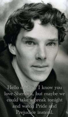 "Hello darling / British hey girl - Benedict Cumberbatch. HAHAHA!!! It's the new ""hey girl"" meme!!! Too perfect."