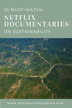 Netflix is one of the first places I go when I'm ready to dig deep into learning something new. I am a huge fan of the documentaries section! Here are the 10 Netflix documentaries on sustainability and wellness that are at the top of my list.  Not gonna lie, there are few things I enjoy more ... Read More about 10 Must-Watch Netflix Documentaries on Sustainability
