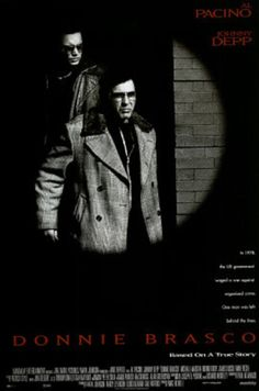 Donnie Brasco is a 1997 crime drama film directed by Mike Newell, and starring Al Pacino and Johnny Depp. Michael Madsen, Bruno Kirby, James Russo, and Anne Heche appeared in supporting roles. Al Pacino, Johnny Depp, Mafia, Mandalay, Donnie Brasco Movie, Love Movie, Movie Tv, Movie List, Bruno Kirby