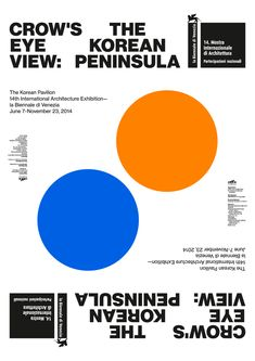"""Poster for exhibition """"Crow's Eye View: The Korean Peninsula"""" by korean duo Sulki & Min Graphic Design Typography, Graphic Design Art, Cafe Posters, Museum Poster, News Web Design, Simple Poster, Leaflet Design, Typographic Poster, Poster Layout"""