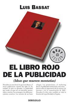 el libro rojo de la publicidad-luis bassat-9788497593090