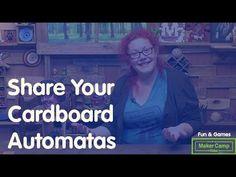 Maker Camp 2015 - Share Your Cardboard Automatas