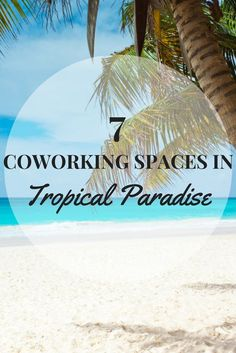 Coworking spaces offer the possibility to work from anywhere. Check out these 7 coworking spaces that are located in tropical paradise. Now is the perfect moment for you to take a work holiday. Beautiful Places To Travel, Romantic Travel, Best Coffee Shop, Coffee Shops, Vacation List, Tropical Beaches, Coworking Space, Digital Nomad, Tropical Paradise