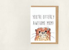 You're OTTERLY AWESOME GRANDAD . fathers day birthday thank you . Kids Birthday Cards, Funny Birthday Cards, Dad Birthday, Wholesale Greeting Cards, Teacher Thank You Cards, Mothersday Cards, Thanks Card, Valentine's Day, Birthday Thank You