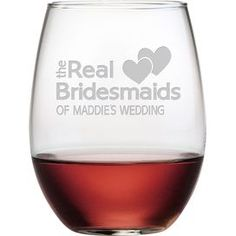 Personalized Real Bridesmaids Stemless Wine Glass (Set of 4) #susquehannaglass