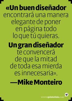 La frase del lunes, por Mike Monteiro @Diego Areso
