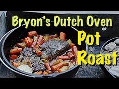 ▶ Bryon's Dutch Oven Pot Roast - YouTube