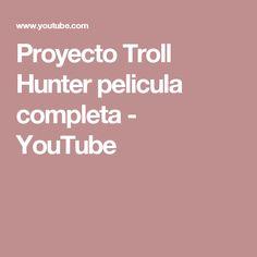 Proyecto Troll Hunter pelicula completa - YouTube