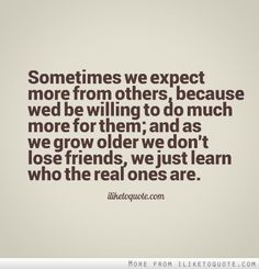 Looking for for real friends quotes?Browse around this site for cool real friends quotes inspiration. These funny quotes will make you happy. New Quotes, Happy Quotes, True Quotes, Quotes To Live By, Funny Quotes, Lost Quotes, Inspirational Quotes, Remember Quotes, Funny Memes