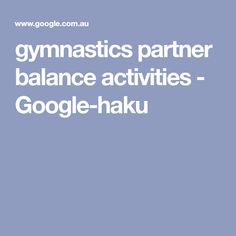 gymnastics partner balance activities - Google-haku