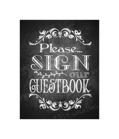 Please Sign Our Guestbook Chalkboard Wedding by SasafrasPrintables, $3.00