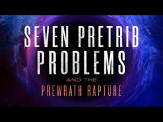 7 Pretrib Problems and the Prewrath Rapture (Full Movie) - YouTube Perry Stone, Documentaries, Neon Signs, Reading, Bible Studies, Movies, Youtube, Ideas, Pastor