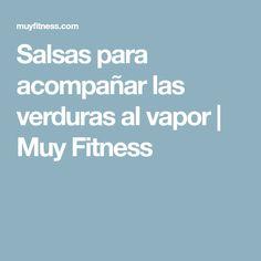 Salsas para acompañar las verduras al vapor | Muy Fitness