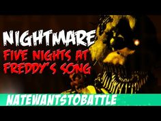 Five Nights at Freddy's 3 Song - Nightmare (FNAF 3 Animation) NateWantsToBattle - Listen to this song! It is dedicated to the 5 murderd children! Made me cry! Fnaf Song, Best Songs, Awesome Songs, Nathan Sharp, Freddy 3, Fnaf Characters, Game Themes, Rock Songs, Sister Location