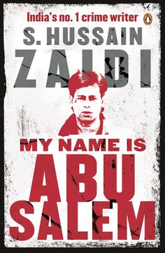 Book Review: The story of an extremely ruthless man who shook both the Mumbai elite and an average Mumbaikar. The Story of a womanizer & highly vainglorious man who thought he was better than Bollywood Heroes.  My Name is Abu Salem: Book Review @ http://www.dehradunpost.com/