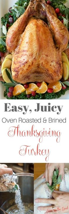 Low Unwanted Fat Cooking For Weightloss Easy Juicy Oven Roasted Brined Thanksgiving Turkey Recipe. Give Me A chance to walk You Through, Step By Step On How To Thaw, Brine And Roast A Delicious Thanksgiving Turkey. When You Learn These Few Easy Steps, You Best Thanksgiving Recipes, Thanksgiving Turkey, Holiday Recipes, Winter Recipes, Holiday Ideas, Juicy Turkey Recipe, Turkey Recipes, Delicious Dinner Recipes, Great Recipes