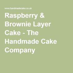 Raspberry & Brownie Layer Cake - The Handmade Cake Company