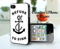 iPhone 4 Case Refuse to Sink Anchor iPhone by CreativeIphonecases, $15.99 #creativeiphonecases #refusetosink #anchor #iphone4case #iphoneanchor #greek