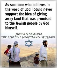 You are fooling yourself if you support the two-state solution and at the same time believe in the word of God...