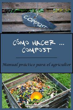 Todo lo que necesita saber para tener éxito en la realización del compost. Abono orgánico de primer nivel. Garden, Organic Fertilizer, Farmer, Microorganisms, Harvest, Vegetable Garden
