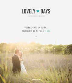 Lovely Days · Fotografía