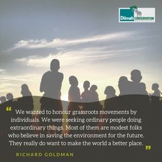 This quote by Richard Goldman defines Grassroot activism. It relies on individuals who are willing to create the change they aspire for from the ground up, united by a common cause. Be inspired to make a change. Grassroot activists can mobilize entire communities to take action for the betterment of the people and the planet.  #MotivationMonday #Conservation #Dilmah #NoCompromise #DilmahConservation #DiversityofLife #LoversofLife #motivationalquotes #Mondaymotivation #inspire #interconnected Make A Change, Activists, Take Action, Social Justice, Monday Motivation, Conservation, Motivationalquotes, Believe, Environment