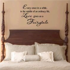 Amazon.com: Every once in a while in the middle of an ordinary life Love gives us a Fairytale Vinyl Lettering Wall Sayings Art Sticker: Home Improvement