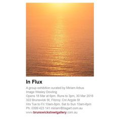 Some of my work will be on show in the In Flux group exhibition at @brunswickstreetgallery.  The show runs from 18th March to 30th March 2016. Come and see some amazing emerging artists.  http://ift.tt/20pTL4U  #VSCOcam #photography #brunswickstreetgallery #art #gallery #exhibition #melbourne #influx #melbourneiloveyou #melbournetodo #visitmelbourne #visitvictoria #spring #igersmelbourne #contemporaryart #anglesea #greatoceanroad #torquay #lorne #geelong #seegor by wesleydowling